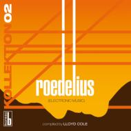 Kollektion 02: Roedelius Compiled By Lloyd Cole