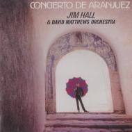 Concierto De Aranjuez: 新アランフエス協奏曲