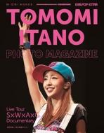 GiRLPOP EXTRA  TOMOMI ITANO PHOTO MAGAZINE   Live Tour〜S×W×A×G〜Documentary