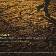 『モテット集〜北フランス、カンブレーのマニュスクリプトA410からの音楽』 シュメルツァー&グランドラヴォワ