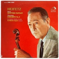 Scottish Fantasy: Heifetz(Vn)Sargent / New So +vieuxtemps: Violin Concerto, 5,