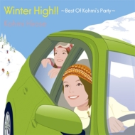 Winter High!! 〜Best Of Kohmi's Party〜