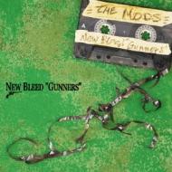 "NEW BLEED ""GUNNERS"""