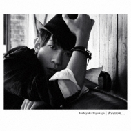 Reason...【初回限定盤】(CD+DVD)