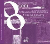 8com Toninho Carrasqueira & Nailor Proveta