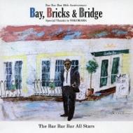 Bay, Bricks & Bridge