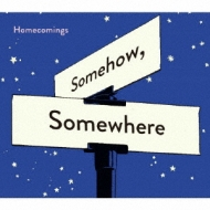 Somehow,Somewhere
