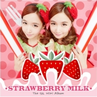 The 1st Mini Album: STRAWBERRY MILK