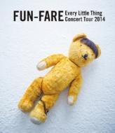 Every Little Thing Concert Tour 2014 �`FUN-FARE�`�iBlu-ray�j