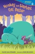 Carole Lexa Schaefer/Monkey And Elephant Get Better(洋書)