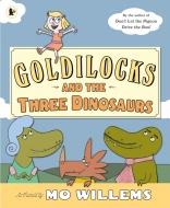 Goldilocks And The Three Dinosaurs(洋書)