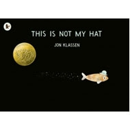 This Is Not My Hat(洋書)