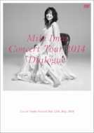 CONCERT TOUR 2014 �hDialogue�h-Live at Osaka Festival Hall-