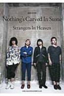 Nothing's Carved In Stone�ustrangers In Heaven�v �o���h�X�R�A
