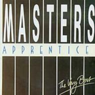 Very Best Of Master's Apprentices