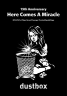 15th Anniversary -Here Comes A Miracle-