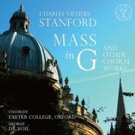 スタンフォード:ミサ曲ト短調、パリー:エルサレム、オニール:飛翔、他 オックスフォード・エクセター・カレッジ合唱団