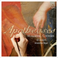 クープラン、フランソワ(1668-1733)/Apotheose Etc: A.beyer(Vn) Gli Incogniti