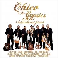 Chico & The Gypsies & International Friends