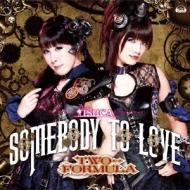TVアニメ「ISUCA-イスカ-」エンディングテーマ「Somebody to love」【通常盤】