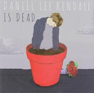 Daniel Lee Kendall Is Dead