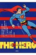 THE HERO アメリカン・コミック史