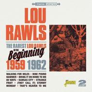 Lou Rawls/Rarest In The Beginning 1959-1962