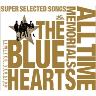 THE BLUE HEARTS 30th ANNIVERSARY ALL TIME MEMORIALS ~SUPER SELECTED SONGS~(CD2枚組+トリビュート盤+DVD)【完全限定生産盤】