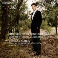 スクリャービン:ピアノ協奏曲、メトネル:ピアノ協奏曲第3番 スドビン、リットン&ベルゲン・フィル