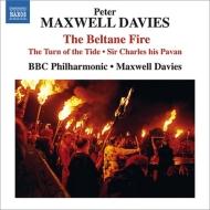 『ベルテンの炎』『潮の変わり目』、他 マクスウェル・デイヴィス&BBCフィル、マンチェスター大聖堂聖歌隊、他