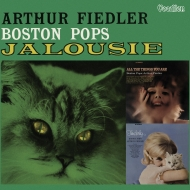 Jalousie, Tenderly, All The Things You Are: Arthur Fiedler / Boston Pops O