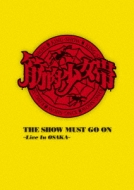 THE SHOW MUST GO ON �`Live In OSAKA�`(3DVD+2CD+T�V���c+PHOTO BOOK)�y���S���Y����Ձz