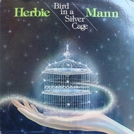 Bird In A Silver Cage
