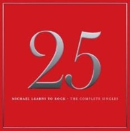 25: Michael Learns To Rock -The Complete Singles