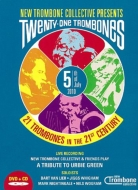 New Trombone Collective: 21 Trombones In The 21st Century-a Tribute To Urbie Green(+PAL DVD)