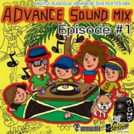 ADVANCE SOUND MIX EPISODE #1