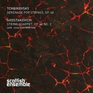 チャイコフスキー:弦楽セレナード、ショスタコーヴィチ:弦楽四重奏曲第2番(弦楽オケ版) モートン&スコティッシュ・アンサンブル