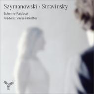 シマノフスキ:神話、3つのカプリス、ストラヴィンスキー:イタリア組曲、ディヴェルティメント パイダッシ、ヴァイセ=クニッテル