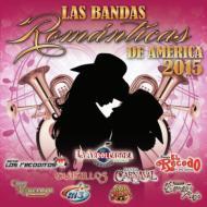 Bandas Romanticas De America 2015