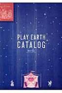 PLAY EARTH CATALOG 2014 FALL