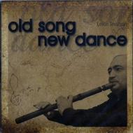 Old Song New Dance