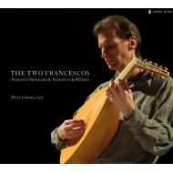The Two Francescos-lute Music By Spinacino & Da Milano: Peter Croton +spinacino
