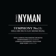 交響曲第11番『ヒルズボロ・メモリアル』 ビセント&ロイヤル・リヴァプール・フィル&ユース合唱団、ラッジ