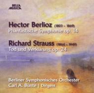 Symphonie Fantastique: Bunte / Berlin So +r.strauss: Tod Und Verklarung