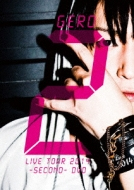 GERO LIVE TOUR 2014 -SECOND-