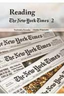 ニューヨークタイムズで高める英語と国際教養 Reading The New York Times 2