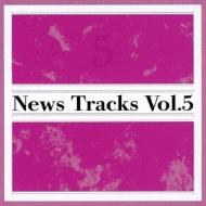 News Tracks Vol.5
