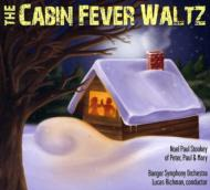 Cabin Fever Waltz