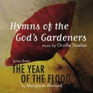 Hymns Of The God's Gardeners: From Year Of The Flo
