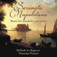 マンドリンとピアノのための作品集 ラファエレ・ラ・ラジョーネ、ジャコモ・フェラーリ